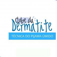 Dermatite Atópica – Você já ouviu falar na Técnica do Pijama Úmido? Saiba tudo neste vídeo