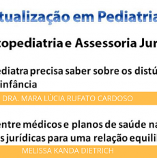 Atualização em Pediatria – Odontopediatria e Assessoria Jurídica! Inscreva-se já!