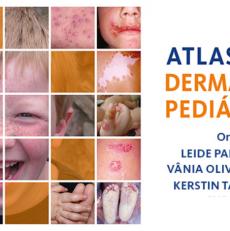Atlas Dermatologia Pediátrica de A a Z – Lançamento dia 30 de Novembro