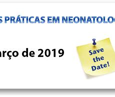 Boas Práticas em Neonatologia – 25 de Março a 01 de Abril – Maiores Informações