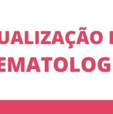 Palestras online de Atualização em Hematologia – 28 e 29 de Janeiro