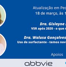 Atualização em Pediatria – dia 18 de março. Dras. Gislayne Nieto e Walusa Ferri
