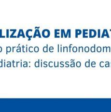 Manejo prático de linfonodomegalias em pediatria: discussão de casos