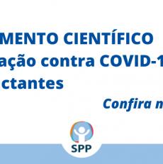 Vacinação contra Covid-19 em lactantes – Confira documento científico